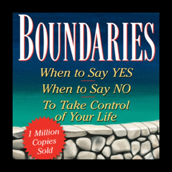 Boundaries in dating how healthy choices grow healthy relationships by henry cloud john townsend