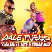 Dale Fuego (Remix) [feat. MYF & Cuban M.O.B] - Single