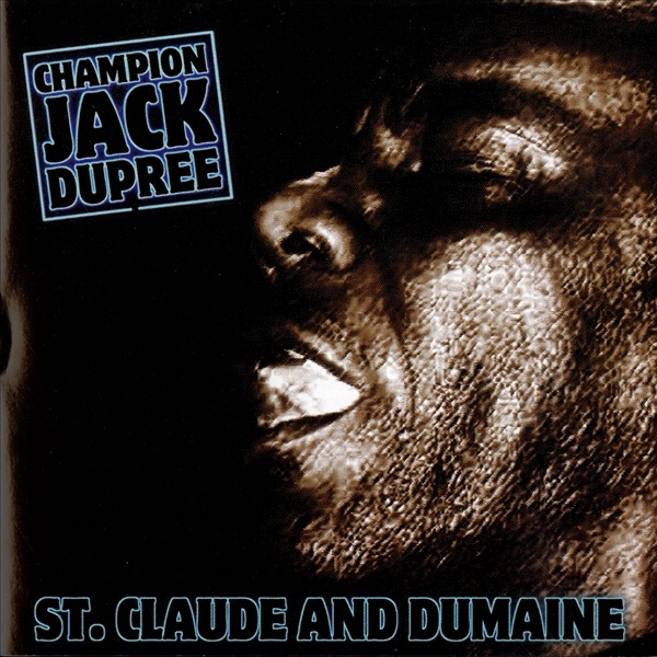 Champion Jack Dupree - Blues From 1921