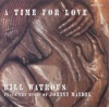 A Time for Love  - Bill Watrous