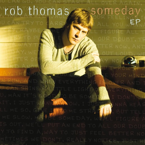 Rob Thomas - Someday - EP