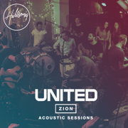 Zion Acoustic Sessions - Hillsong UNITED - Hillsong UNITED