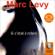 Marc Levy - Si c'était à refaire