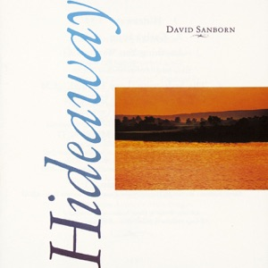 David Sanborn - Creeper