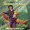 Journey of Man feat Journey of Man Music from the Motion Picture