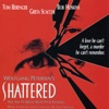 Shattered Music from the Original Motion Picture Soundtrack