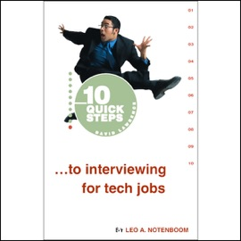 10 Quick Steps to Interviewing for Tech Jobs - Leo A. Notenboom mp3 listen download