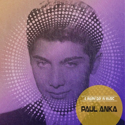 A Warm Day in Music (Remastered) - Paul Anka