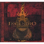 Incendio featuring Jim Stubblefield - Misterioso