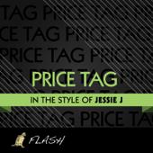 Price Tag - (Originally Performed By Jessie J) [Karaoke / Instrumental]