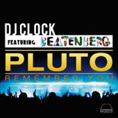 [Download] Pluto (Remember You) [feat. Beatenberg] [Radio Edit] MP3