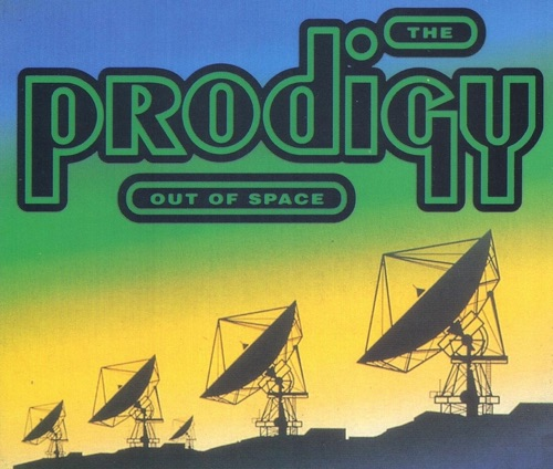 The Prodigy - Out of Space - EP