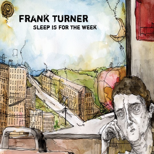 Frank Turner - Sleep Is for the Week