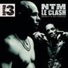 Suprême NTM - Intro: NTM, le Clash (IV My People Mix)