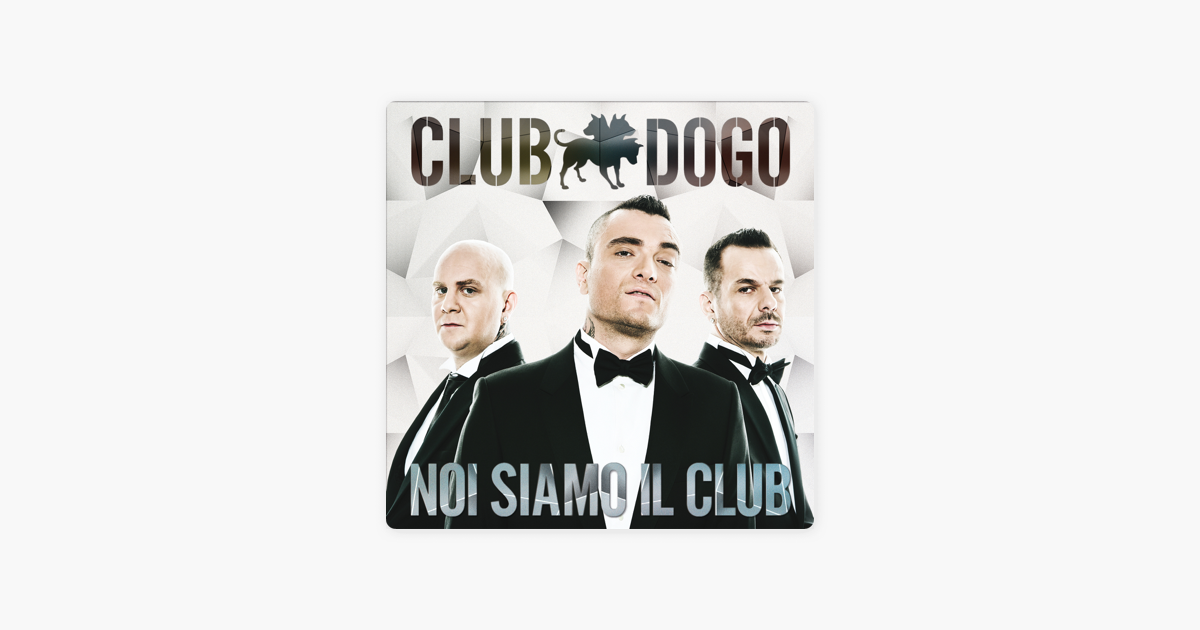 Noi siamo il club (Reloaded Edition) by Club Dogo on Apple Music