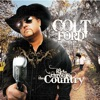 Colt Ford - Ride Through the Country Album