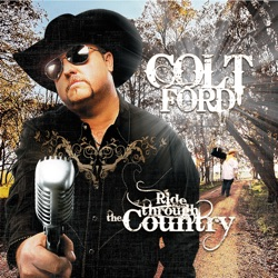 Ride Through the Country - Colt Ford Album Cover