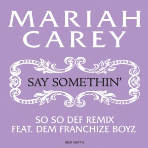 Say Somethin' - Single (So So Def Remix) Mp3 Download