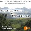 indochinas-traume-chinas-grenzen-original-soundtrack