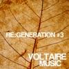 Voltaire Music Presents Re:Generation, Vol. 3