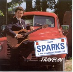 Larry Sparks - A Little Ways Down The Road