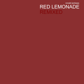 [Download] Red Lemonade Remixed MP3