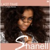 Last Time (feat. Busta Rhymes) - Single, Shanell