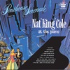 Too Marvelous For Words  - Nat King Cole