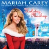 Oh Santa! All I Want for Christmas Is You (Holiday Mashup) - Single, Mariah Carey