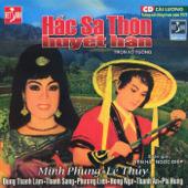 Cai Luong - Hac Sa Thon Huyet Han