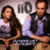 American Ambient (feat. Nadia Ali) [Remixes]