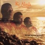 The Makaha Sons - Ka Loke