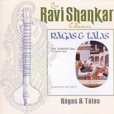 The Ravi Shankar Collection: Ragas & Talas - Ravi Shankar
