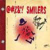 @#%&*! Smilers (Deluxe Version)