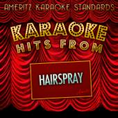 Karaoke Hits from Hairspray