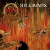 Hell Awaits - Slayer Cover Art