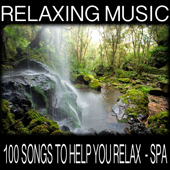 100 Songs to Help You Relax - Spa
