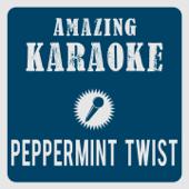 Peppermint Twist (Karaoke Version) [Originally Performed By Caterina Valente]