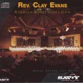 Rev. Clay Evans - Jesus Is All