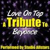 Love On Top - Single, Studio All-Stars