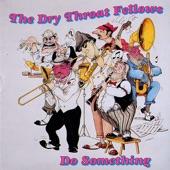 The Dry Throat Fellows - Overnight Blues