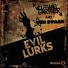 Evil Lurks - Single ジャケット写真