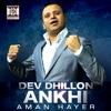 Ankhi feat Aman Hayer Single