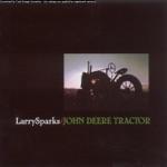 Larry Sparks - John Deere Tractor