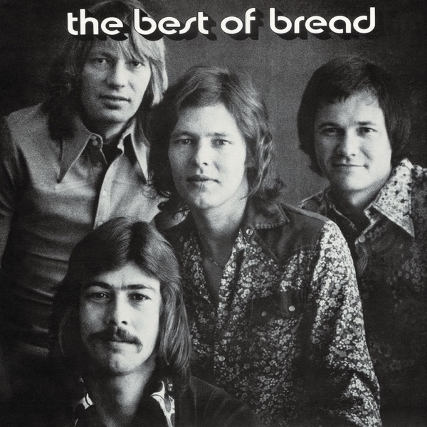 Bread - Make It With You