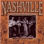 Nashville - The Early String Bands, Vol. 1