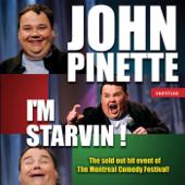 I'm Starvin'!
