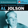 Al Jolson - Are You Lonesome Tonight? (Remastered), Al Jolson