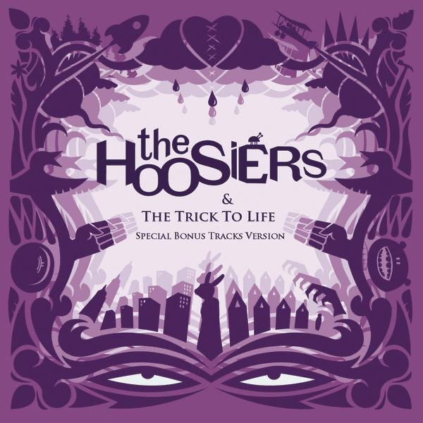 Hoosiers - The Trick To Life