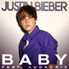 Baby (feat. Ludacris) - Single, Justin Bieber